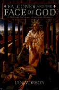 Falconer & The Face Of God A William Falconer Medieval Mystery