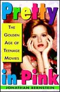 Pretty In Pink Golden Age Of Teenage Movies