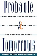 Probable Tomorrows How Science & Technol
