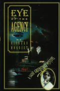 Eye Of The Agency