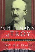 Schliemann Of Troy Treasure & Deceit