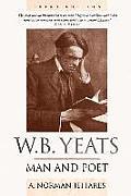 W.B. Yeats: Man and Poet