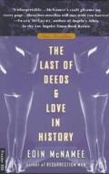 Last Of Deeds & Love In History
