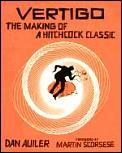 Vertigo The Making Of A Hitchcock Classic