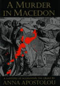 Murder In Macedon A Mystery Of Alexand