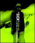 Sick A Cultural History Of Snowboarding