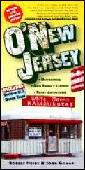 O'New Jersey: Daytripping, Backroads, Eateries & Funky Adventures