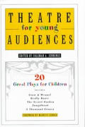 Theatre For Young Audiences 20 Great Pla