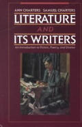 Literature and Its Writers : an Introduction To Fiction, Poetry and Drama / With Writers Resource Papers (97 - Old Edition)