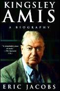 Kingsley Amis A Biography