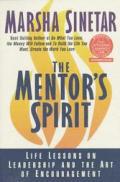 Mentors Spirit Life Lessons On Leadership & the Art of Encouragement
