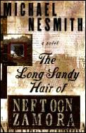Long Sandy Hair Of Neftoon Zamora