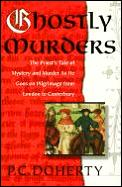 Ghostly Murders The Priests Tale Of Myst