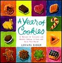Year Of Cookies 52 Recipes for Everyday & Holiday Cookies to Bake & Enjoy Year Round