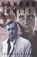 Edmund White The Burning World