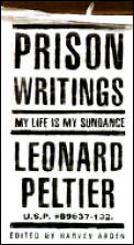 Prison Writings My Life Is My Sundance