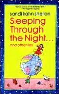 Sleeping Throught The Night & Other Lies