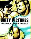 Dirty Pictures Tom Of Finland Masculine