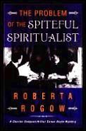 Problem Of The Spiteful Spiritualist