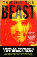 Taming The Beast Charles Mansons Life Behind Bars