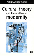 Cultural Theory & the Problem of Modernity