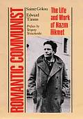 Romantic Communist: The Life and Work of Nazim Hikmet