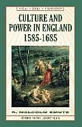 Culture & Power in England 1585 1685