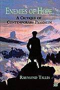 Enemies of Hope: A Critique of Contemporary Pessimism