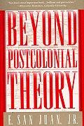 Beyond Postcolonial Theory