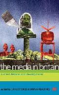 The Media in Britain: Current Debates and Developments