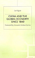 China and the Global Economy Since 1840