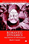 Romantic Dynamics: The Poetics of Physicality