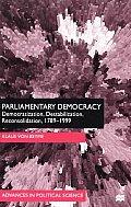 Parliamentary Democracy: Democratization, Destabilization, Reconsolidation, 1789-1999