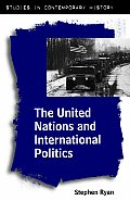 The United Nations and International Politics