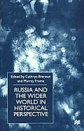 Russia and the Wider World in Historical Perspective: Essays for Paul Dukes