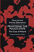 Privatizing the Police State The Case of Poland