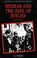 Weimar & The Rise Of Hitler 4th Edition