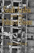 Saudi Arabia & The Politics Of Dissent