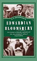 Edwardian Bloomsbury: The Early Literary History of the Bloomsbury Group Volume 2