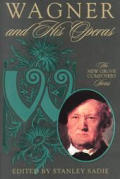 Wagner & His Operas