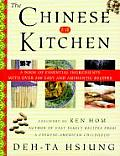 Chinese Kitchen A Book of Essential Ingredients with Over 200 Easy & Authentic Recipes