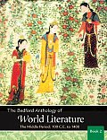 Bedford Anthology of World Literature Book 2 The Middle Period 100 C E 1450
