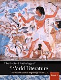Bedford Anthology of World Literature Book 1 The Ancient World Beginnings 100 C E