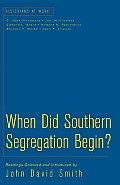 When Did South Segregation Begin