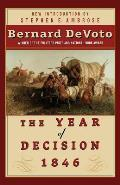 The Year of Decision 1846