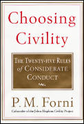 Choosing Civility The Twenty Five Rules of Considerate Conduct
