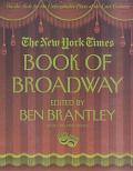 New York Times Book Of Broadway On The Aisle For The Unforgettable Plays Of The Century