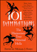 101 Damnations The Humorists Tour Of Personal Hells
