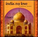 India My Love Spiritual Journey