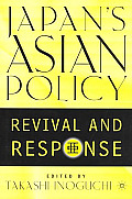 Japan's Asian Policy: Revival and Response